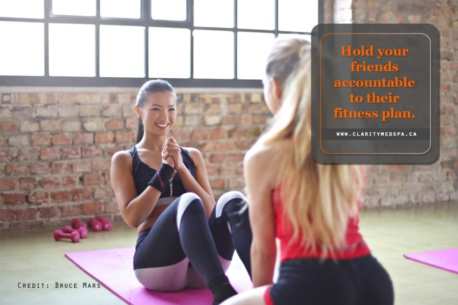 Hold your friends accountable to their fitness plan.