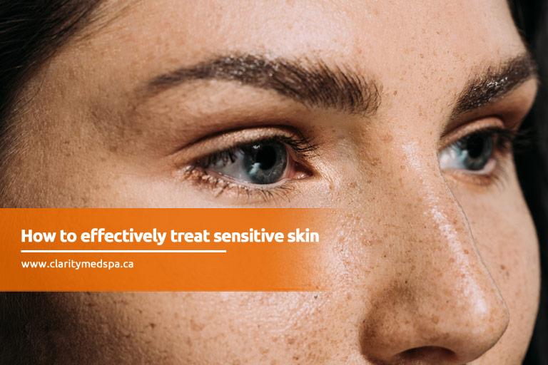 treat sensitive skin